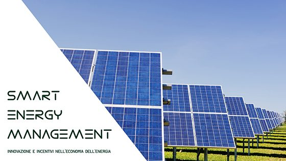 Smart Energy Management: innovazione e incentivi nell